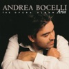 Andrea Bocelli - Aria: The Opera Album, Andrea Bocelli