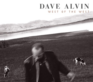 Dave Alvin - Here In California