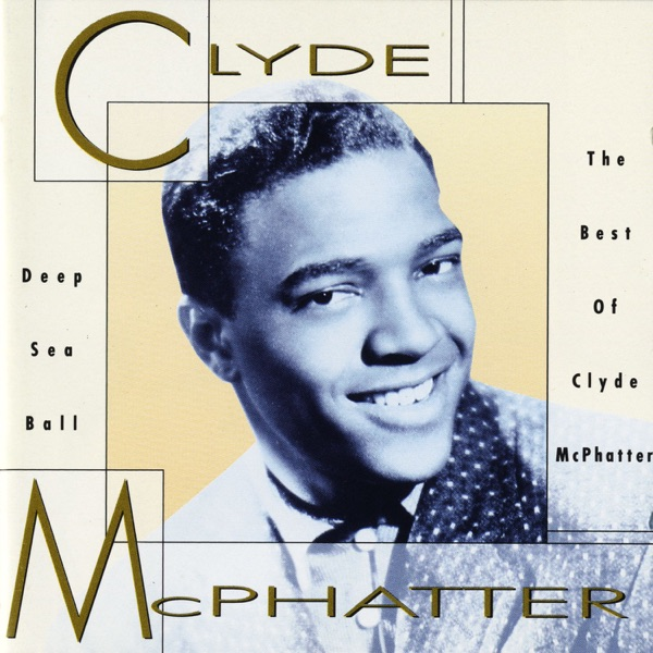 Clyde Mcphatter - Seven Days