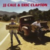 J.J. Cale & Eric Clapton - Anyway the Wind Blows Song Lyrics