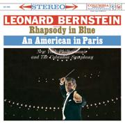 Gershwin: Rhapsody in Blue - An American in Paris - Leonard Bernstein, New York Philharmonic & Columbia Symphony Orchestra - Leonard Bernstein, New York Philharmonic & Columbia Symphony Orchestra