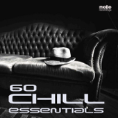 60 Chill Essentials