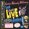 Let Loose Live In London, Kevin Bloody Wilson