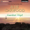 Julie Garwood - Guardian Angel: Crown's Spies, Book 2 (Unabridged)  artwork