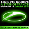 A State of Trance Radio Top 15 - January 2010 (Including Classic Bonus Track), Armin van Buuren