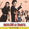 Katilon Ke Kaatil (Original Motion Picture Soundtrack)