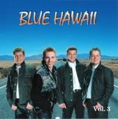 Blue Hawaii Vol 3