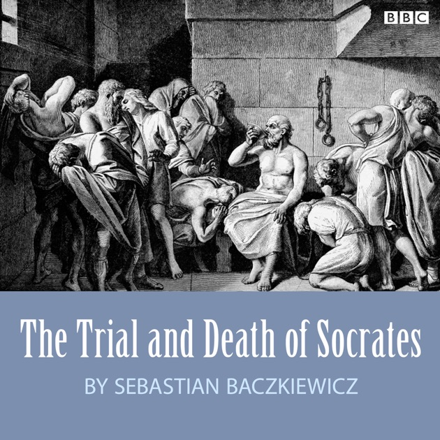 the trial and death of socrates What makes this book profound is that it is a non-fiction the account of socrates' trial and death as here recorded by plato will give the reader an idea of what it means to die for a cause which seems rightits moral import is worth more than a million bucks.