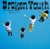 Broken Youth - Single ジャケット写真