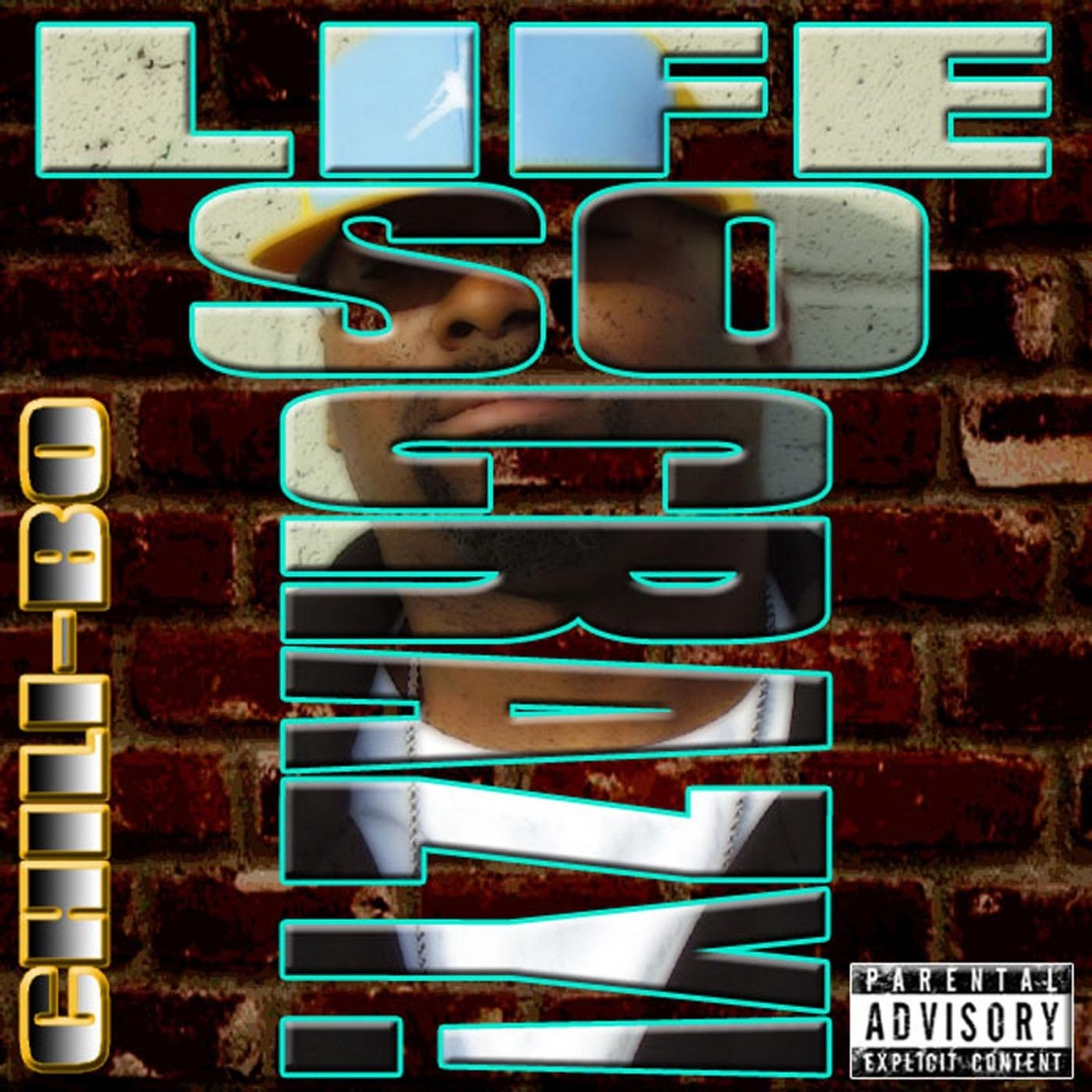 Life So Crazy - Single Chili-Bo CD cover