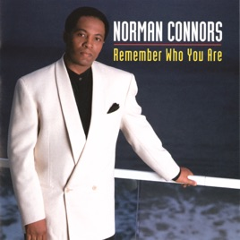 Remember who you are by norman connors on apple music remember who you are norman connors stopboris Image collections