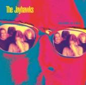 Jayhawks - The Man Who Loved Life