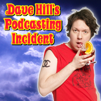Podcast cover art for Dave Hill's Podcasting Incident