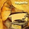 Milonguero (Deluxe Edition), Tanghetto