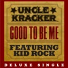 Good to Be Me Deluxe Single