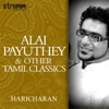 Alaipayuthey Other Tamil Classics