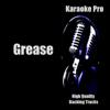 Karaoke Pro (Songs in the Style of Grease) [Karaoke Version] - Karaoke Pro