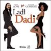 Ladi Dadi Part II feat Wynter Gordon Single