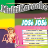 Lo Mejor de Jose Jose Con Orquesta (Karaoke Versions) - Musicmakers