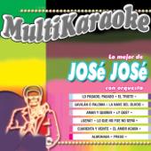 Lo Mejor de Jose Jose Con Orquesta (Karaoke Versions)