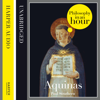 Thomas Aquinas: Philosophy in an Hour (Unabridged) - Paul Strathern