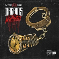 Dreams and Nightmares (Deluxe Version) - Meek Mill