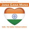The One World Ensemble - Jana Gana Mana (India: The Indian National Anthem) artwork