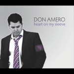 Don Amero - Turn These Grey Skies Blue (Radio Version)