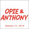 Opie & Anthony - Opie & Anthony, Ricky Gervais, Joe Rogan, Tom Segura, And Bruce Buffer, January 31, 2014  artwork