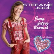 Jung fetzig Boarisch - Stefanie Jodl - Stefanie Jodl