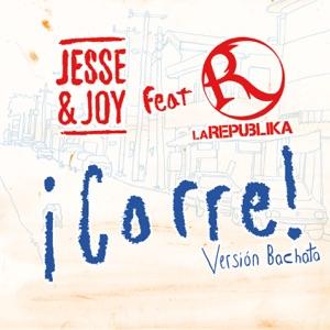 Jesse & Joy - ¡Corre! (Versión Bachata) [feat. La Republika]