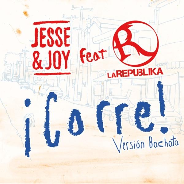 ¡Corre! (Versión Bachata) [feat. La Republika] - Single