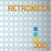 Retromeca - Hey Yeah