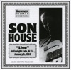 Son House Live At the Gaslight Cafe Jan 3rd 1965, Son House