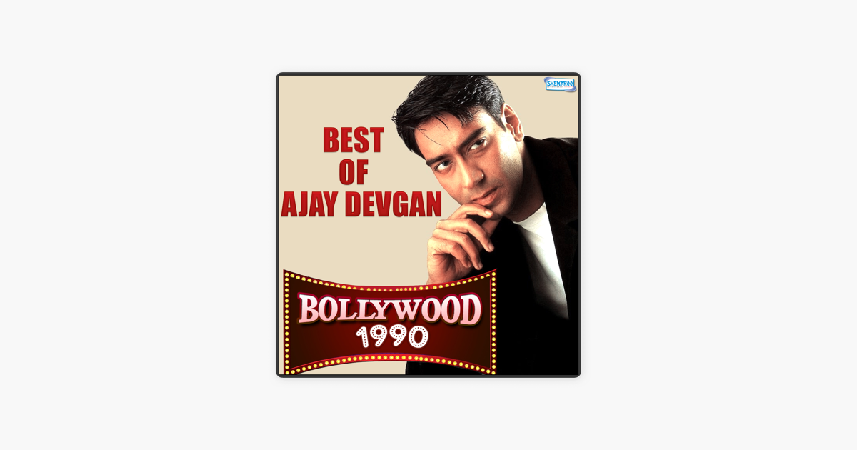 ‎Best of Ajay Devgan - Bollywood 1990 by Anand-Milind