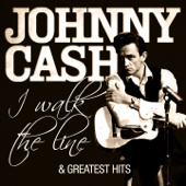 Johnny Cash - I Walk the Line and Greatest Hits (Remastered)