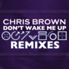 Don t Wake Me Up Remixes EP