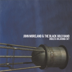 John Moreland & The Black Gold Band - Sweat & Cigarettes
