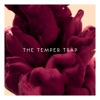 The Temper Trap (Collector's Edition), The Temper Trap