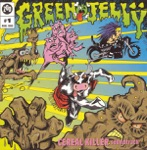 Green Jellÿ - Obey the Cowgod