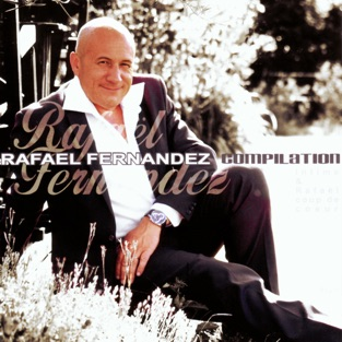 Compilation (Intime & Rafaël coup de cœur) – Rafael Fernandez