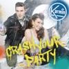 Crash Your Party Single