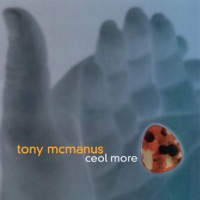 Ceol More by Tony McManus on Apple Music