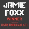 Winner (feat. Justin Timberlake & T.I.) - Single, Jamie Foxx