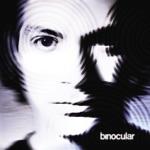 Binocular - Don't Say Goodbye, Say Goodnight