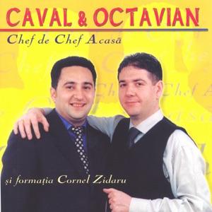 Caval & Octavian - Chef De Chef