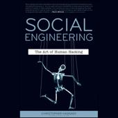 Social Engineering: The Art of Human Hacking (Unabridged)