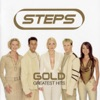 Gold - Greatest Hits: Steps, Steps