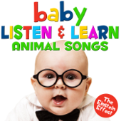 Baby Listen & Learn Animal Songs - The Einstein Effect