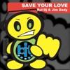 Rul dj & jim dady - Save your love